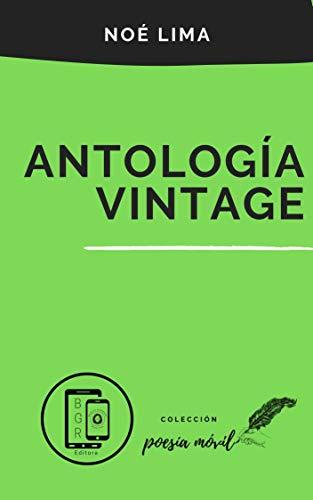 Antología Vintage (Colección Poesía Móvil nº 10)