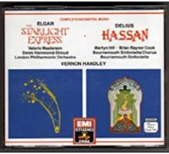 Elgar: The Starlight Express / Delius: Hassan - Complete Incidental Music