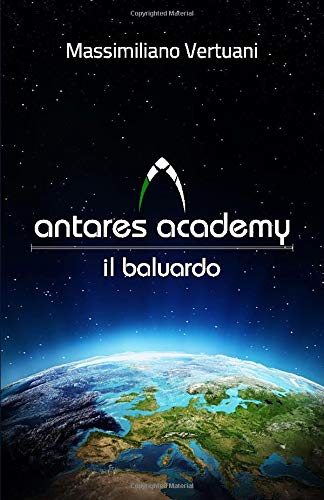 Antares Academy: Il Baluardo