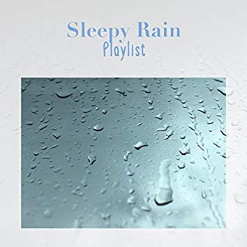 Meditative Sleepy Rain & Water Playlist