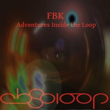 Adventures Inside The Loop, Vol. 1