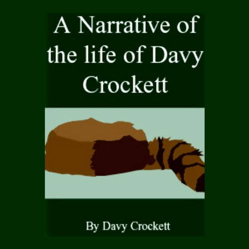 A Narrative of the Life of Davy Crockett audiobook cover art