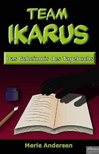 Team IKARUS - Das Geheimnis des Tagebuchs