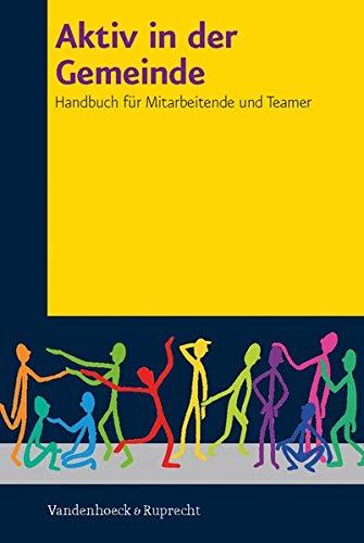 Miteinander in der Kirche, Hierarchie Lfd. Nr.: Aktiv in der Gemeinde: Handbuch für Mitarbeitende: Handbuch für Mitarbeitende und Teamer