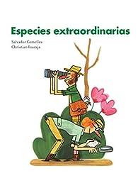Especies extraordinarias par Salvador Comelles