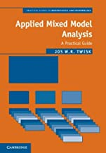 Applied Mixed Model Analysis: A Practical Guide (Practical Guides to Biostatistics and Epidemiology)