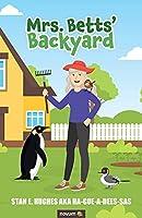 Mrs. Betts' Backyard