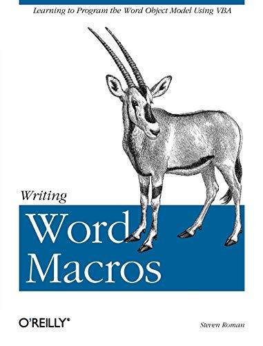Writing Word Macros: An Introduction to Programming Word using VBA