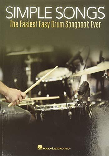 Simple Songs: The Easiest Easy Drum Songbook Ever