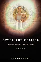 Book cover of After the Eclipse by Sarah Perry.