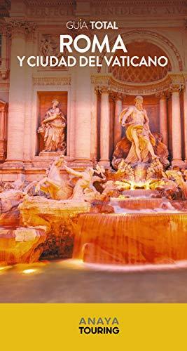 Roma y El Vaticano (Guía Total - Internacional)