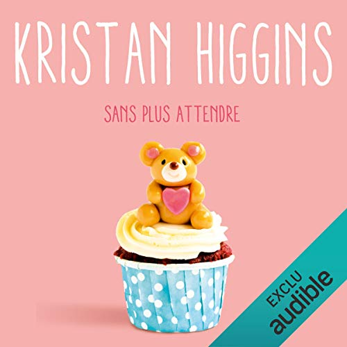 Sans plus attendre audiobook cover art