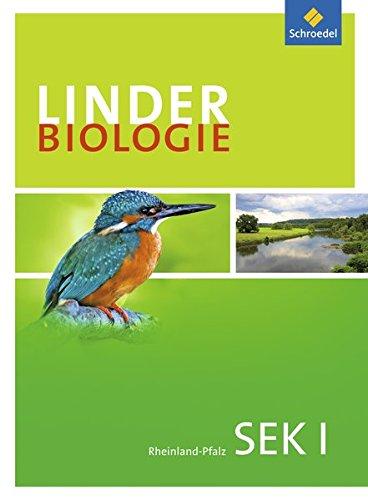 LINDER Biologie SI - Ausgabe für Rheinland-Pfalz: Schülerband 7 - 10: Sekundarstufe 1 - Ausgabe für