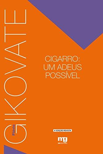 Cigarro - Um Adeus Possível