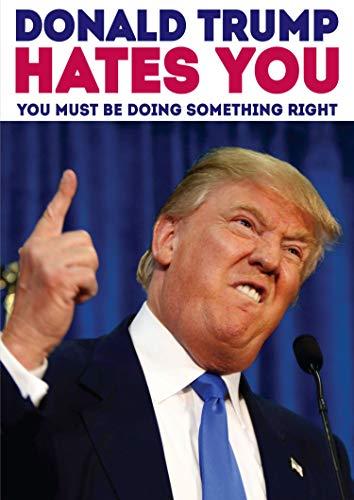 Donald Trump hasst Sie Funny Geburtstagskarte