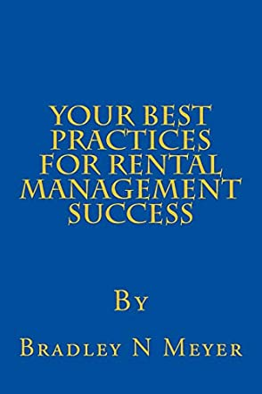 Your Best Practices For Rental Management Success