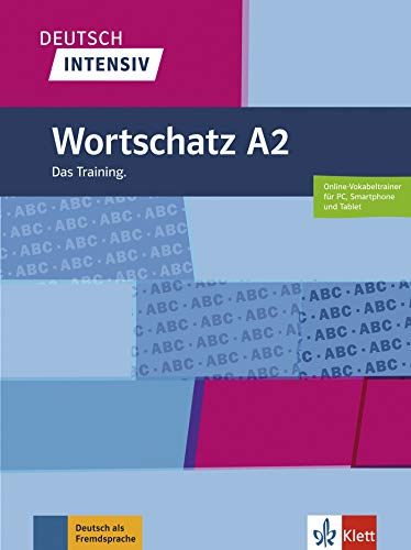 Deutsch intensiv Wortschatz A2: Das Training. Buch + online