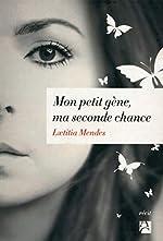 Mon petit gène, ma seconde chance de Laetitia Mendes
