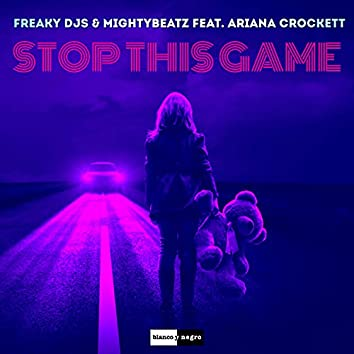 Stop This Game (Edit)
