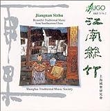 Jiangnan Sizhu: Beautiful Trad l Music Se China by Shanghai Traditional Music Society