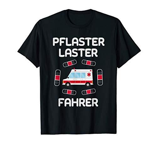 Lustiger Sanitäter Spruch Shirt Krankenwagenfahrer Geschenk T-Shirt