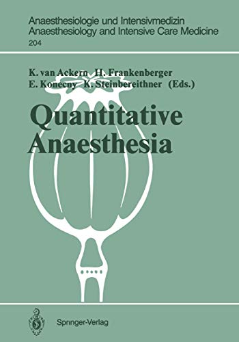 Quantitative Anaesthesia: Low Flow and Closed Circuit (Anaesthesiologie und Intensivmedizin Anaesthesiology and Intensive Care Medicine Book 204) (English Edition)