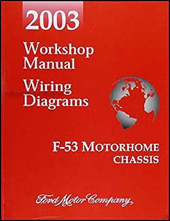 2003 ford f-53 motorhome chassis repair shop manual and wiring diagrams