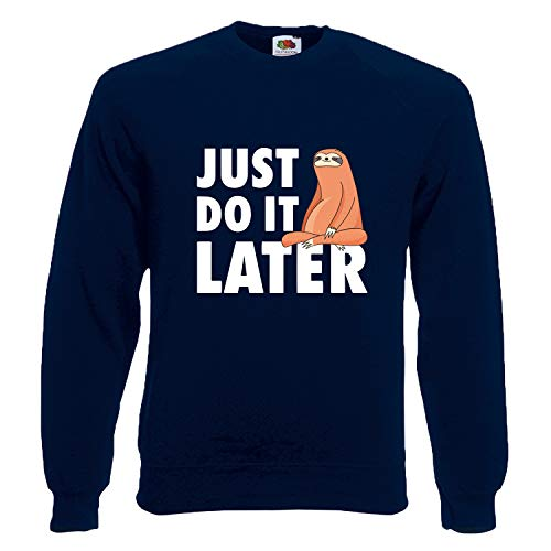 Shirt-Panda Herren Just do it Later Faultier sitzend Sweatshirt Männer Chillen Sloth Dunkelblau (Druck Weiß) M
