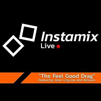 The Feel Good Drag (feat. Jose Urquiza & Elisium)