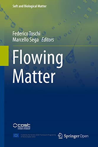 Flowing Matter (Soft and Biological Matter) (English Edition)