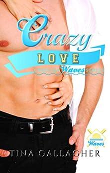 Crazy Love: A Carolina Waves Novella (Carolina Waves Series) by [Tina Gallagher]