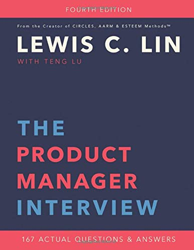 The Product Manager Interview: 167 Actual Questions and Answers