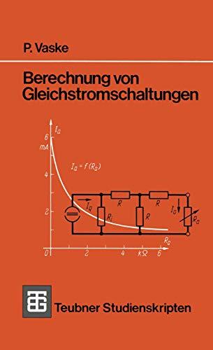 Teubner Studienskripten, Bd.50, Berechnung von Gleichstromschaltungen (Teubner Studienskripte Technik)
