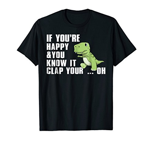 Funny T Rex If You're Happy and You Know It Clap Your Hand