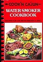 Cook'n Ca'jun Water Smoker Cookbook