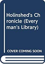 Holinshed's Chronicle (Everyman's Library)