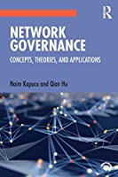 Network Governance: Concepts, Theories, and Applications