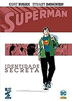Superman. Identidade Secreta