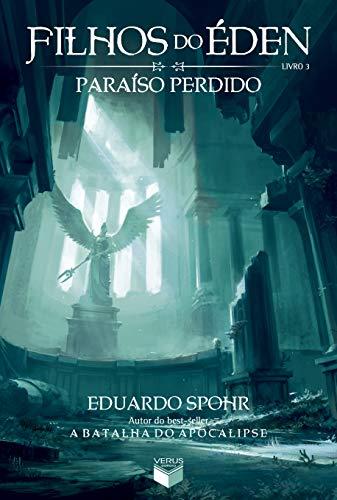 Filhos do Éden: Paraíso Perdido (Vol. 3)