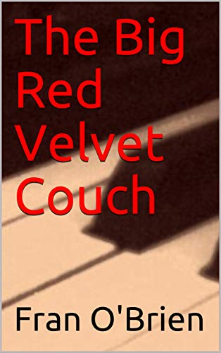 The Big Red Velvet Couch (English Edition)