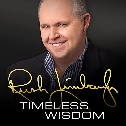 Rush Limbaugh - Timeless Wisdom Podcast By The Rush Limbaugh Show cover art