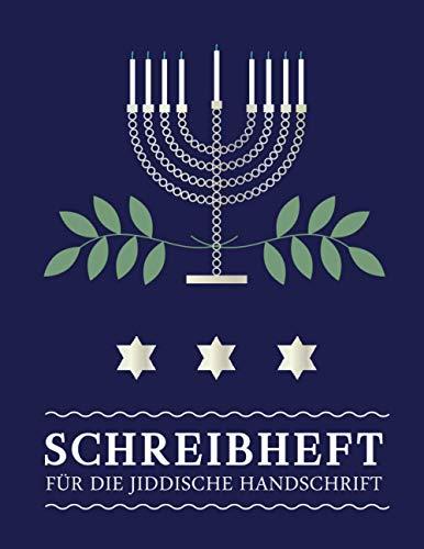 Jiddisch Lernen | Jiddisches Schreibheft: Schreibheft Jiddisch 112 Seiten Schreiblinien DIN A4 (8,5x11) | Jiddisches Notizheft Lernen der jiddischen ... und Fortgeschrittene | Yiddisch, Chanukka