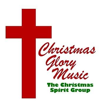 Christmas Glory Music