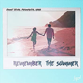 Remember the Summer (feat. Karra)