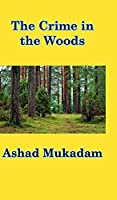 The Crime in the Woods
