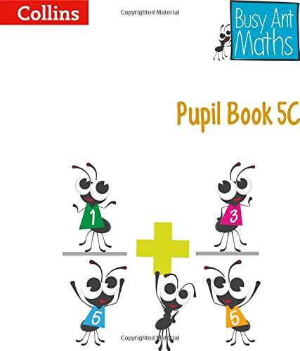 Pupil Book 5C (Busy Ant Maths)