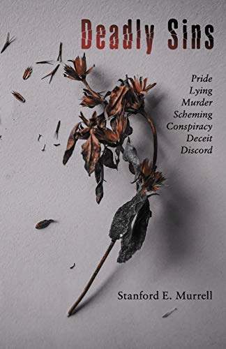 Deadly Sins: Pride, Lying, Murder, Scheming, Conspiracy, Deceit, Discord