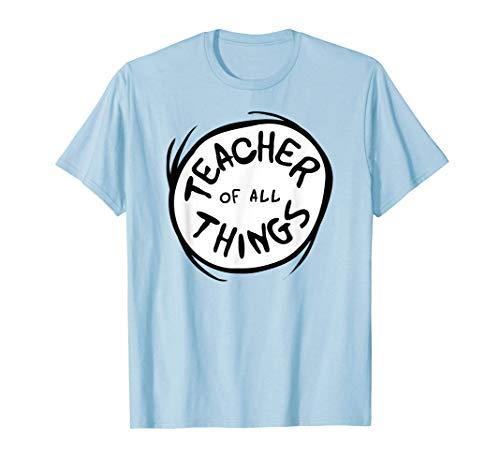 Dr. Seuss Teacher of all Things Emblem Color Option T-Shirt