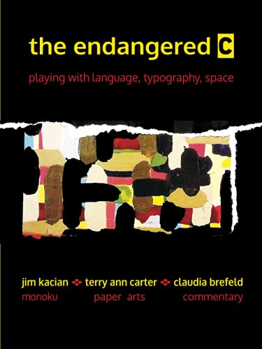 the endangered c: playing with language, typography, space