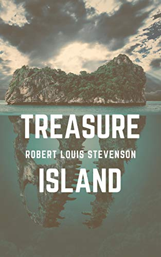 Treasure Island (Classic Literature) (English Edition)